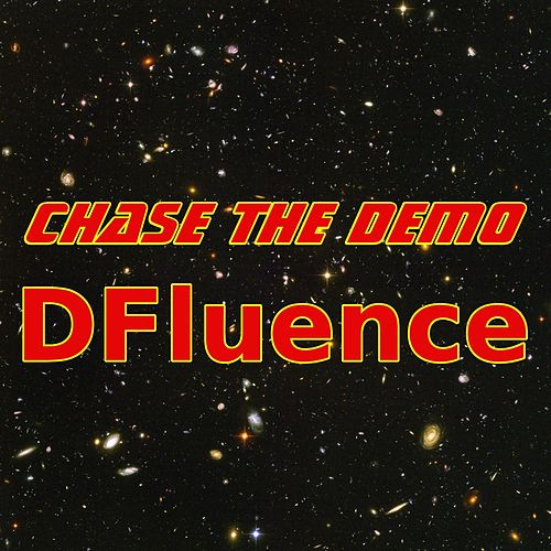 Dfluence by Chase the Demo