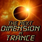 The Next Dimension in Trance de Various Artists