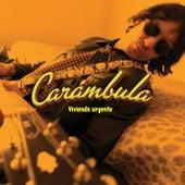 Viviendo Urgente by Gabriel Carámbula