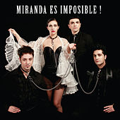 Miranda Es Imposible! van Miranda!