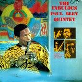 The Fabulous Paul Bley Quintet von Paul Bley Quintet