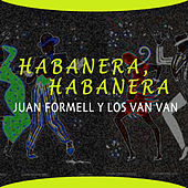Habanera, Habanera de Juan Formell
