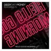 Hello Good Morning (UK Clean Version) by Puff Daddy