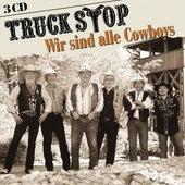 Wir sind alle Cowboys von Truckstop