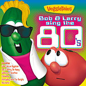 Bob & Larry Sing The 80's von VeggieTales
