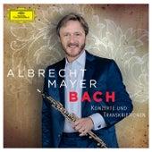 Bach - Konzerte und Transkriptionen von Albrecht Mayer