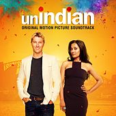 unINDIAN (Original Motion Picture Soundtrack) by Various Artists