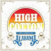 High Cotton: The Songs of Alabama de Various Artists