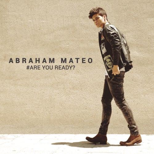 Are You Ready? de Abraham Mateo
