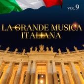 La Grande Musica Italiana Vol. 9 di Various Artists