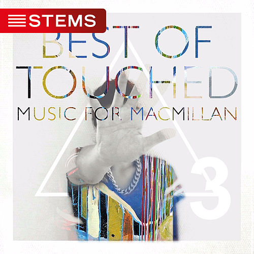 Best of Touched Music for Macmillan, Pt. 3 by Various Artists