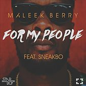 For My People (feat. Sneakbo) by Maleek Berry