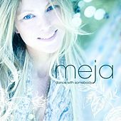 Dance With Somebody by Meja