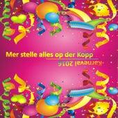 Karneval 2016 - Mer stelle alles op der Kopp von Various Artists
