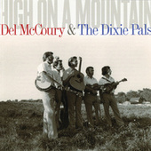 High On A Mountain von Del McCoury