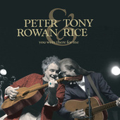 You Were There For Me de Peter Rowan