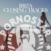 Ibiza Closing Track by Various Artists