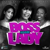 Boss Lady Riddim - Single by Various Artists
