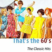 That's the 60's (100 Classics Remastered) di Various Artists