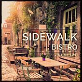 Sidewalk Bistro, Vol. 2 (Awesome Selection Of Bar & Lounge Grooves) by Various Artists