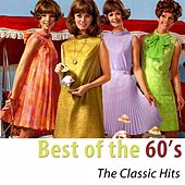 Best of the 60's (The Classic Hits Remastered) di Various Artists