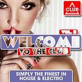 Welcome to the Club, Vol. 11 von Various Artists
