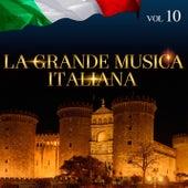 La Grande Musica Italiana Vol. 10 di Various Artists