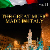 The Great Music Made in Italy Vol. 11 de Various Artists