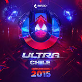 Ultra Chile 2015 de Various Artists