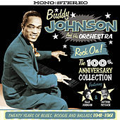 Rock On! - The 100th Anniversary Collection de Buddy Johnson
