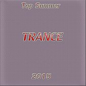 Top Summer Trance 2015 - EP by Various Artists