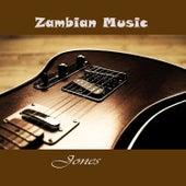 Zambian Music by JONES