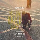 Yellow Brick Road - Single by Rexx Life Raj