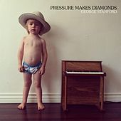Pressure Makes Diamonds by George Stanford
