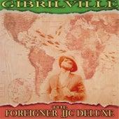 The Foreigner J.J.C Deluxe de Gibrilville