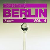 One Night In Berlin, Vol. 4 by Various Artists