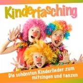Kinderfasching - Die schönsten Kinderlieder zum mitsingen und tanzen by Various Artists