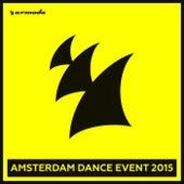 Armada - Amsterdam Dance Event 2015 van Various Artists