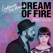 Dream Of Fire Remixes von Lydmor & Bon Homme
