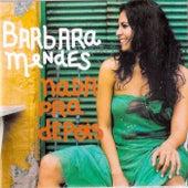 Nada Pra Depois de Barbara Mendes
