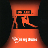 On Key Studios On Air Vol. 1 de Various Artists