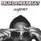 Radio by Felix Da Housecat