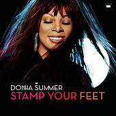 Stamp Your Feet by Donna Summer