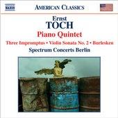 TOCH: Piano Quintet / Violin Sonata No. 2 / Burlesken / 3 Impromptus von Various Artists