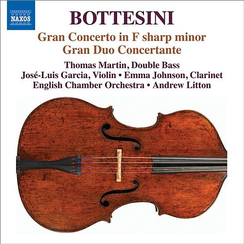 BOTTESINI: Double Bass Concerto No. 1 in F sharp minor / Gran duo concertante (Bottesini Collection, Vol. 1) by Various Artists