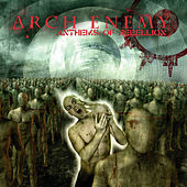 Anthems of Rebellion von Arch Enemy