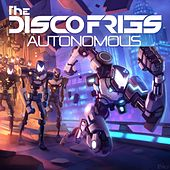 Autonomous (Extended Mixes) - Single von Disco Fries