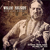 Live at the Capitol Theater, Passaic, New Jersey, 1979 - FM Radio Broadcast de Willie Nelson