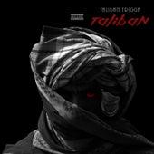Taliban by Taliban Trigga
