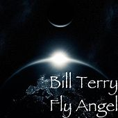 Fly Angel (feat. Bill Terry) by Elevation